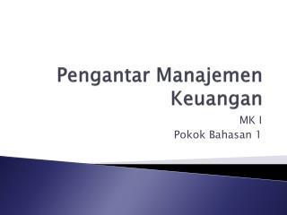 Pengantar Manajemen Keuangan
