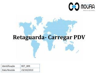 Retaguarda- Carregar PDV