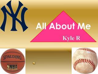 Kyle R
