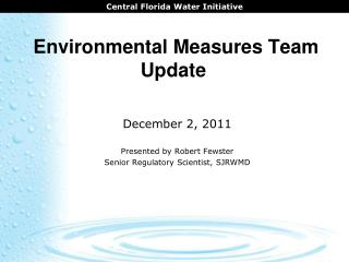 Environmental Measures Team  Update