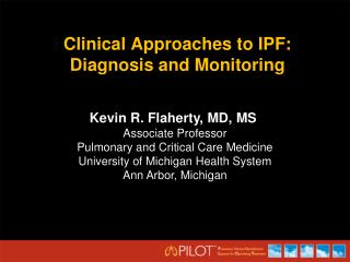 Clinical Approaches to IPF: Diagnosis and Monitoring