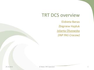 TRT DCS overview