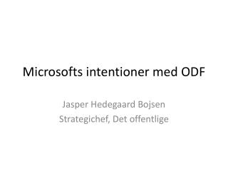 Microsofts intentioner med ODF