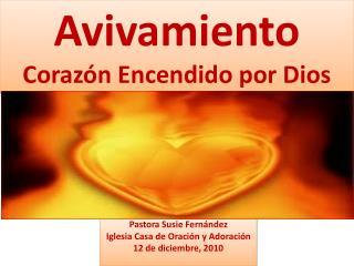 Avivamiento Corazón Encendido por Dios