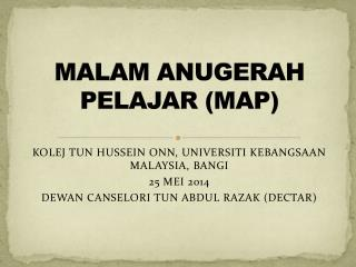 MALAM ANUGERAH PELAJAR (MAP)