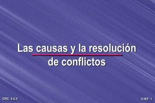 Las causas y la resoluci n  de conflictos