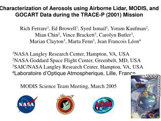 Characterization of Aerosols using Airborne Lidar, MODIS, and GOCART Data during the TRACE-P 2001 Mission