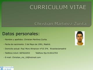 CURRICULUM VITAE Christian Martínez Zurita