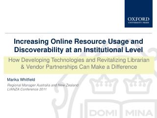 Increasing Online Resource Usage and Discoverability at an Institutional Level