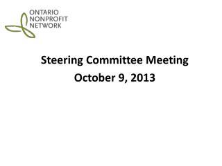 Steering Committee Meeting October 9, 2013