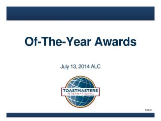 Of-The-Year  Awards July 13, 2014 ALC