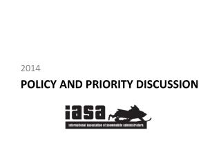 Policy and priority Discussion