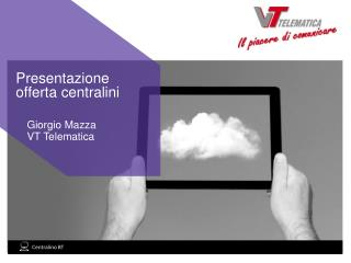 Giorgio Mazza  VT Telematica