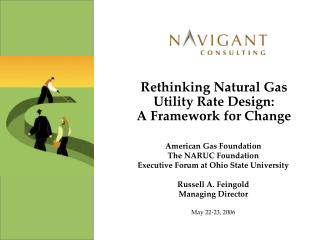 Rethinking Natural Gas Utility Rate Design:  A Framework for Change