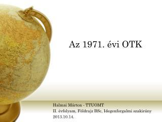 Az 1971. évi OTK