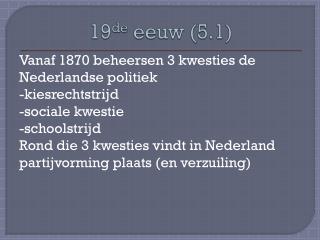 19 de  eeuw (5.1)
