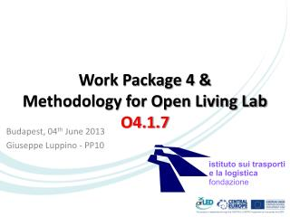 Work Package 4 & Methodology for Open Living Lab O4.1.7
