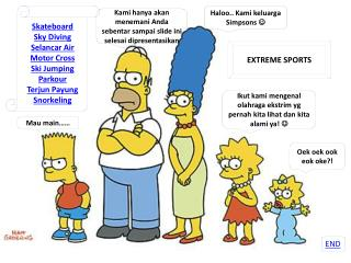 Haloo ..  K ami keluarga  Simpsons  