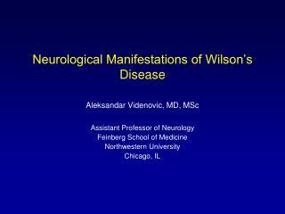 Neurological Manifestations of Wilson s Disease