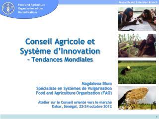 Conseil Agricole et  Système d'Innovation  – Tendances Mondiales