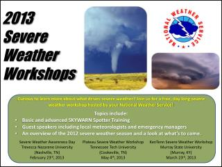 2013 Severe Weather Workshops