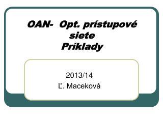 OAN-  Opt.  prístupové siete Príklady