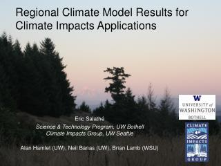Regional Climate Model Results for Climate Impacts Applications