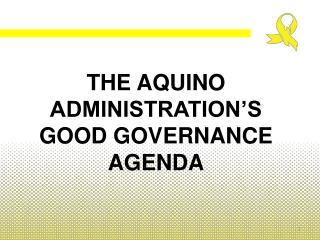 The Aquino administration's good governance agenda