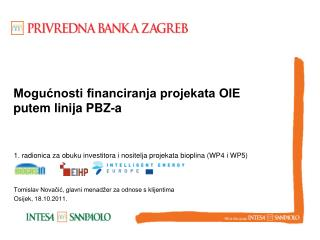 Mogućnosti financiranja projekata OIE putem linija PBZ-a