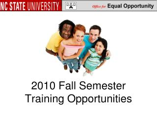 2010 Fall Semester Training Opportunities
