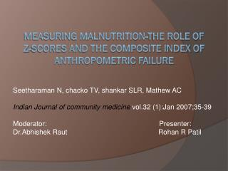 Measuring malnutrition-The role of  Z-scores and the composite index of Anthropometric Failure
