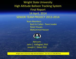 Wright State University High Altitude Balloon Tracking System Final Report 14 April, 2014