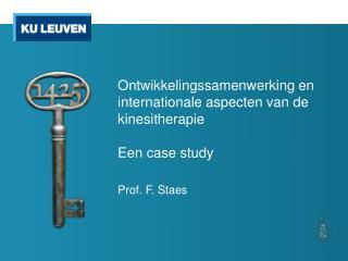 Ontwikkelingssamenwerking en internationale aspecten van de kinesitherapie  Een case  study