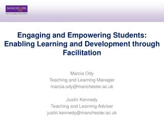 Engaging and Empowering Students: Enabling Learning and Development through Facilitation