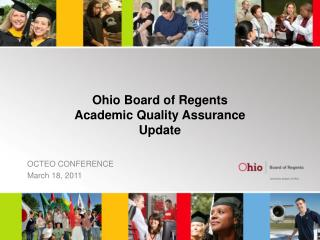 Ohio Board  of Regents Academic Quality Assurance Update