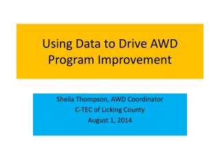 Using Data to Drive AWD Program Improvement