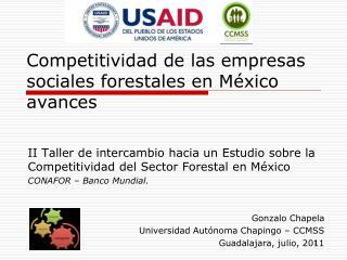 Competitividad de las empresas sociales forestales en México avances