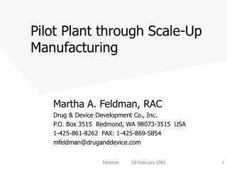 Pilot Plant through Scale-Up Manufacturing
