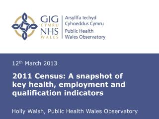 2011 Census: A snapshot of key health, employment and qualification indicators