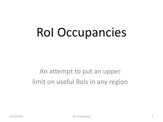 RoI  Occupancies