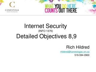 Internet Security (INFO 1370)  Detailed Objectives 8,9