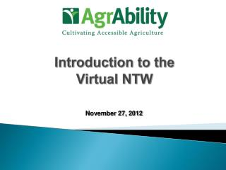 Introduction to the  Virtual NTW