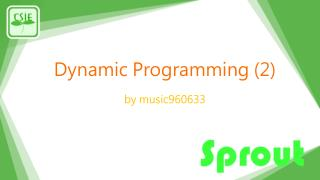Dynamic Programming  (2)