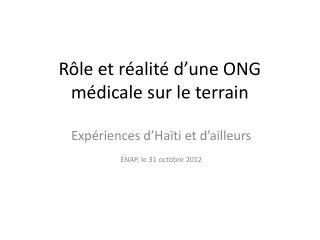 Rôle et réalité d'une ONG médicale sur le terrain