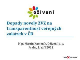 Dopady novely ZVZ na transparentnost veřejných zakázek v ČR