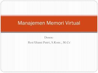 Manajemen Memori Virtual