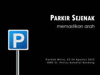 Parkir Sejenak