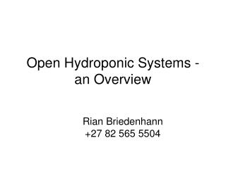 Open Hydroponic Systems - an Overview