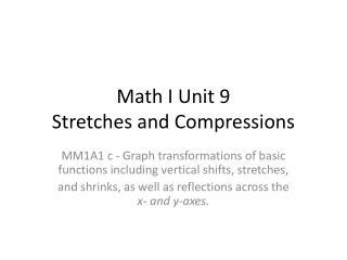 Math I Unit 9 Stretches and Compressions