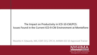 Mazette H. Edwards, MA, CDIP, CCS, CPC-H, AHIMA ICD-10 Approved Trainer